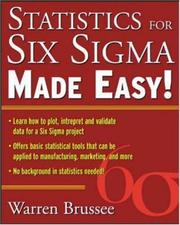 Cover of: Statistics for Six Sigma Made Easy | Warren Brussee