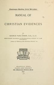 Cover of: Manual of Christian evidences. by George Park Fisher