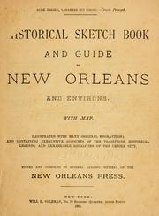 Cover of: Historical sketch book and guide to New Orleans and environs by William Head Coleman