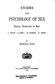 Cover of: Sexual selection in man: I. Touch.  II. Smell.  III. Hearing. IV. Vision