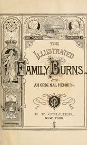 Cover of: The illustrated family Burns: with an original memoir.
