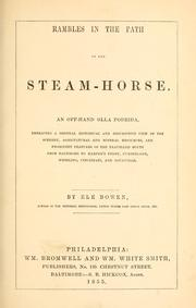 Cover of: Rambles in the path of the steam-horse | Eli Bowen