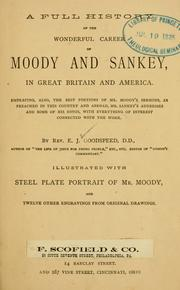 full history of the wonderful career of Moody and Sankey in Great Britain and America