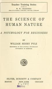 Cover of: science of human nature | William Henry Pyle