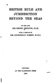 Cover of: British rule and jurisdiction beyond the seas | Jenkyns, Henry Sir