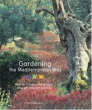 Cover of: Gardening the Mediterranean Way | Heidi Gildemeister