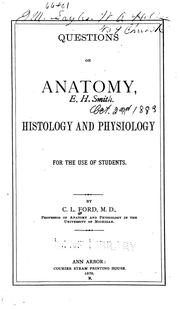 Cover of: Questions on anatomy, histology and physiology | C. L. Ford