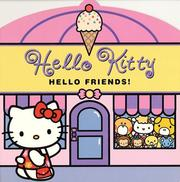 Cover of: Hello Kitty, Hello Friends!