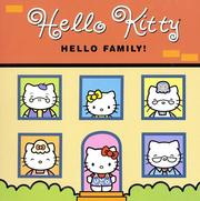 Cover of: Hello Kitty, Hello Family!