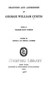 Cover of: Orations and addresses of George William Curtis