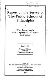 Cover of: Report of the survey of the public schools of Philadelphia | Pennsylvania. Dept. of Public Instruction.