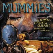 Cover of: Mummies: the newest, coolest & creepiest from around the world