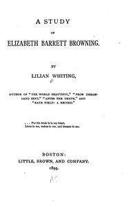 Cover of: A study of Elizabeth Barrett Browning. | Lilian Whiting