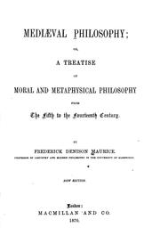Cover of: Mediaeval philosophy, or, A treatise of moral and metaphysical philosophy