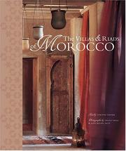Cover of: The Villas and Riads of Morocco | Corinne Verner