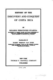 Cover of: History of the discovery and conquest of Costa Rica | Ricardo Fernández Guardia