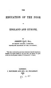 Cover of: education of the poor in England and Europe. | David Kay