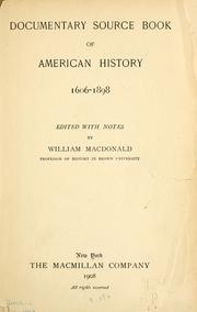Cover of: Documentary source book of American history, 1606-1898