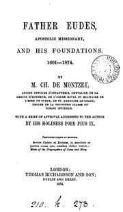 Cover of: Father Eudes, apostolic missionary, and his foundations, 1601-1874
