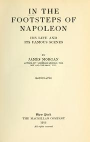 Cover of: In the footsteps of Napoleon | Morgan, James