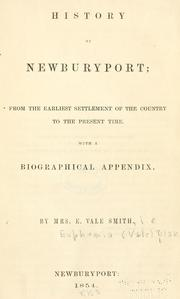 Cover of: History of Newburyport by Euphemia Vale Blake