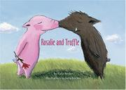 Cover of: Rosalie and Truffle
