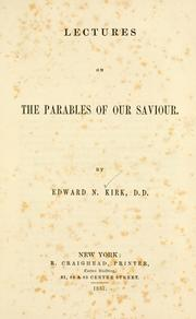 Cover of: Lectures on the parables of our Saviour