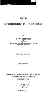 With Kitchener to Khartum by G. W. Steevens