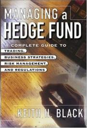 Cover of: Managing a Hedge Fund | Keith Black
