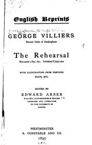 Cover of: rehearsal | George Villiers, 2nd Duke of Buckingham