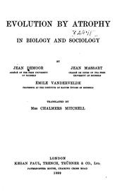 Cover of: Evolution by atrophy in biology and sociology | J. Demoor