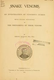 Cover of: Snake venoms; an investigation of venomous snakes