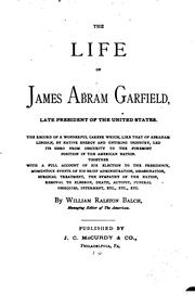 Cover of: life of James Abram Garfield | Balch, William Ralston