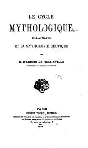 Cover of: Le cycle mythologique irlandais et la mythologie celtique