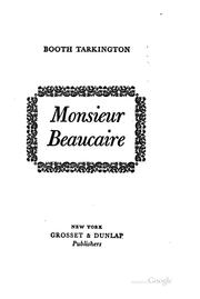 Cover of: Monsieur Beaucaire | Booth Tarkington