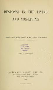Cover of: Response in the living and non-living | Bose, Jagadis Chandra Sir