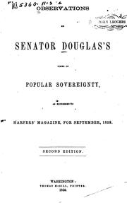 Cover of: Observations on Senator Douglas's views of popular sovereignty