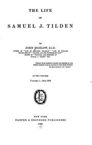 Cover of: The life of Samuel J. Tilden