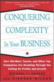 Cover of: Conquering Complexity in Your Business | Michael L. George