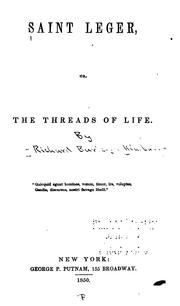 Cover of: Saint Leger, or, The threads of life