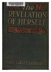 Cover of: The revelation of herself | Mary Farley Sanborn