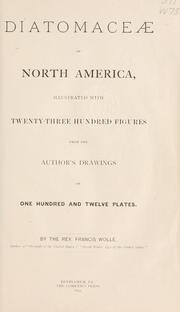 Cover of: Diatomaceæ of North America