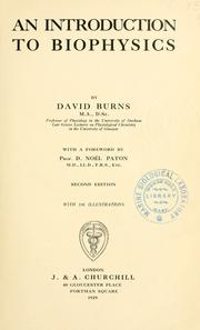 An introduction to biophysics by David Burns
