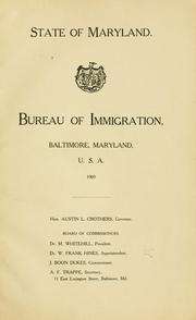 Cover of: The state of Maryland and its advantages for immigrants, especially farmers, manufacturers, and capitalists ... | Maryland. Bureau of immigration