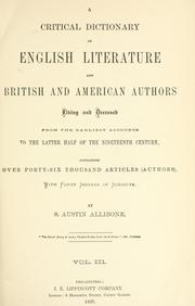 Cover of: critical dictionary of English literature and British and American authors | S. Austin Allibone
