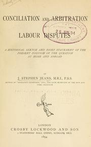 Cover of: Conciliation and arbitration in labour disputes