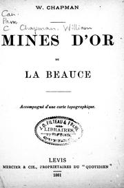 Cover of: Mines d'or de la Beauce by W. Chapman