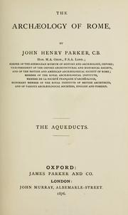 Cover of: The aqueducts | John Henry Parker
