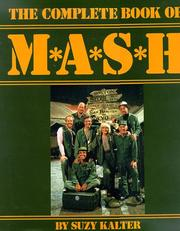 Cover of: The Complete Book of M*A*S*H | Suzy Kalter