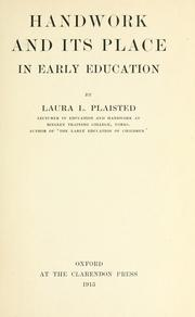 Handwork and its place in early education by Laura L. Plaisted
